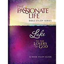 Luke To The Lovers of God Bible Study