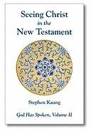 Seeing Christ In The New Testament