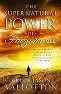 Supernatural Power Of Forgiveness     (I3)