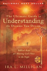 B-581-072   Ultimate Guide to Understanding the Dreams You Dream   by Ira Milligan