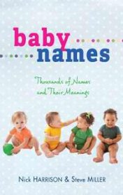 B-775-041    Baby Names   by Nick Harrison & Steve Miller