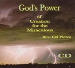 God`s Power of Creation for the Miraculous (CD)