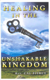 Healing in the Unshakable Kingdom - Booklet