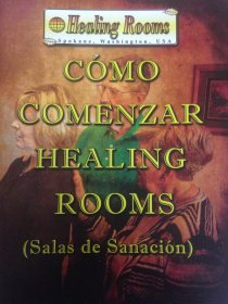 How to Start Healing Rooms (Spanish)