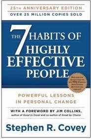 Seven Habits Of Highly Effective People (Anniversary Edition)