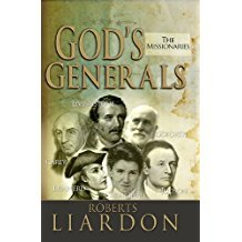 gods Generals The Missionaries