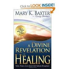 B-771-170    A Divine Revelation of Healing   by Mary K Baxter