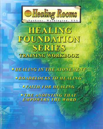 B-366 Healing Foundation Series: Training Workbook