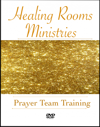 Healing Rooms Prayer Team Training DVD