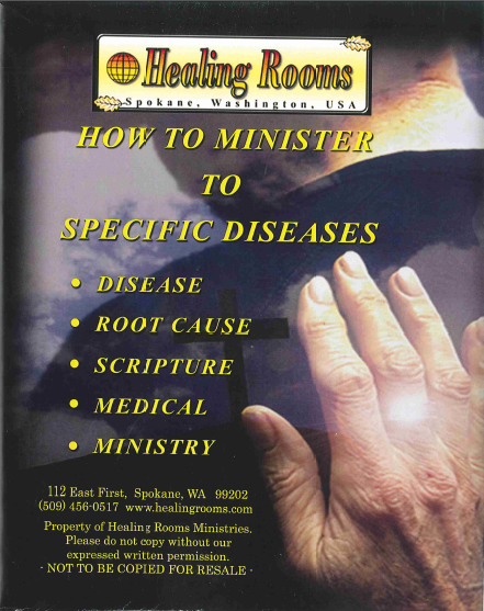 B-026     How to Minister to Specific Diseases    by Healing Rooms Ministries